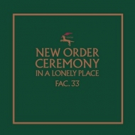 New Order | Ceremony (Version 1)