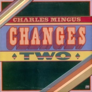 Mingus Charles | Changes Two