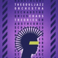 Souljazz Orchestra | Chaos Theories