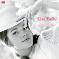 AA.VV. Garage | Ciao Bella! Italian Girl Singers Of The 60s