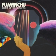 Fu Manchu | Clone Of The Universe