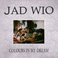 Jad Wio| Colours In My Dream