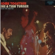 Ike & Tina Turner | Come Together