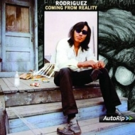 Rodriguez| Coming From Reality