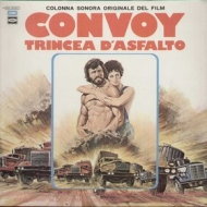 AA.VV. Soundtrack | Convoy Trincea D'Asfalto - Soundtrack
