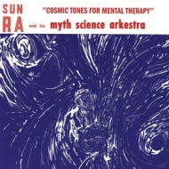 Sun Ra | Cosmic Tones For Mental Therapy