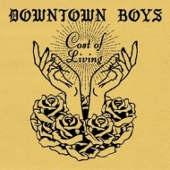 Downtown Boys | Cost Of Living