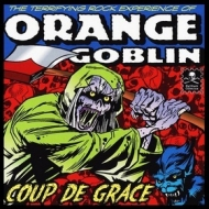 Orange Goblin | Coup De Grace