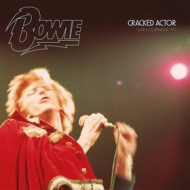 Bowie David | Cracked Actor (Live Los Angeles '74) RSD2017