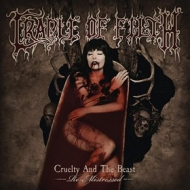 Cradle Of Filth | Cruelty And The Beast Re-Mistressed