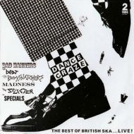 AA.VV. Ska | Dance Crazy - Best Of British Ska LIVE