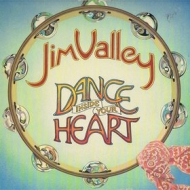 Valley Jim| Dance Inside Your Heart