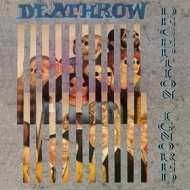 Deathrow | Deception Ignored