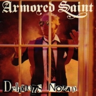 Armored Saint| Delirious Nomad