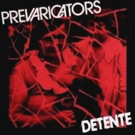 Prevaricators| Detente