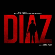 Teardo Teho            | Diaz Original Motion Picture Soundtrack