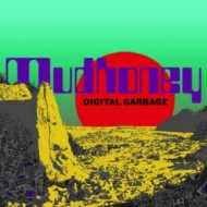 Mudhoney | Digital Garbage