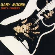 Moore Gary | Dirty Fingers