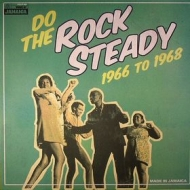 AA.VV.| Do The Rock Steady 1966-1968