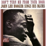 Hooker John Lee | Don't Turn Me From Your Door