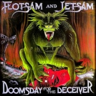 Flotsam And Jetsam | Doomsday For The Deceiver