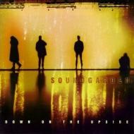 Soundgarden | Down On The Upside