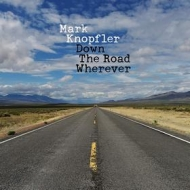 Knopfler Mark | Down The Road Wherever