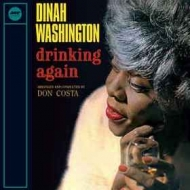Washington Dinah | Drinking Again