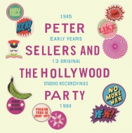Peter Sellers & The Hollywood Party | Early Years Studio Rec. 1985-1988