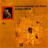 Rollins Sonny | East Broadway Run Down