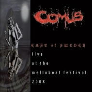 Comus| East Of Sweden - Live At The Mellobeat Festival 2008