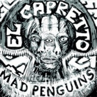 Mad Pinguinis | El Capretto