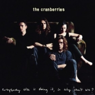 Cranberries | Everybody Else Is Doing It, So Why Can't We?