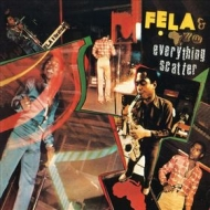 Kuti Fela | Everything Scatter
