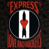 Love And Rockets | Express