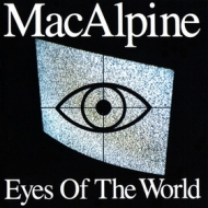 Macalpine| Eyes Of The World