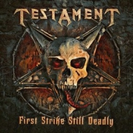 Testament | First Strike Still Deadly