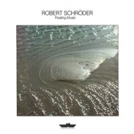 Schroder Robert| Floating music