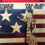 Kuipers Francis| Folk, blues and rags
