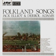Elliot Jack & Derrol Adams| Folkland Songs