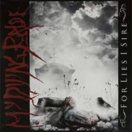 My Dying Bride| For Lies I Sire