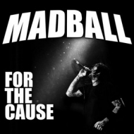 Madball | For The Cause