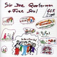 Sir Joe Quarterman| & Free Soul