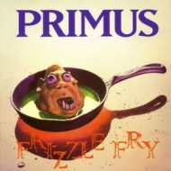 Primus | Frizzle Fry