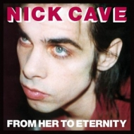 Cave Nick | From Her To Eternity