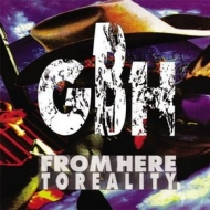 G.B.H.| From here to reality
