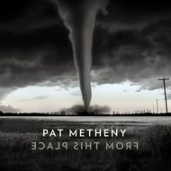 Metheny Pat | From This Place