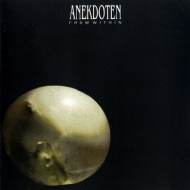 Anekdoten | From Within
