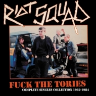 Riot Squad | Fuck The Tories