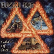Manilla Road | Gates Of Fire